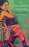 The Encyclopaedia of Good Reasons