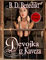 The Girl in the Cage (Devojka iz Kaveza)
