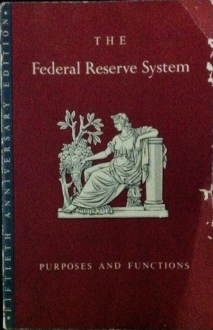 The Federal Reserve System: Purposes and Functions