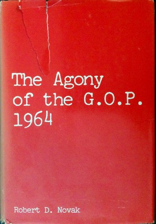 The Agony of the G.O.P. 1964