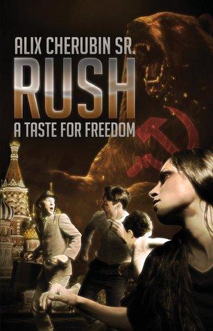 Rush: A Taste for Freedom