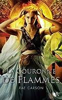 La couronne de flammes (De Braises et de Ronces, #2)