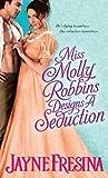 Miss Molly Robbins Designs a Seduction (Sydney Dovedale, #4)