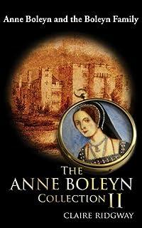 The Anne Boleyn Collection II