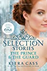 The Selection Stories: The Prince & The Guard (The Selection, #0.5, #2.5) pdf book review free