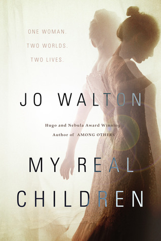 My Real Children by Jo Walton