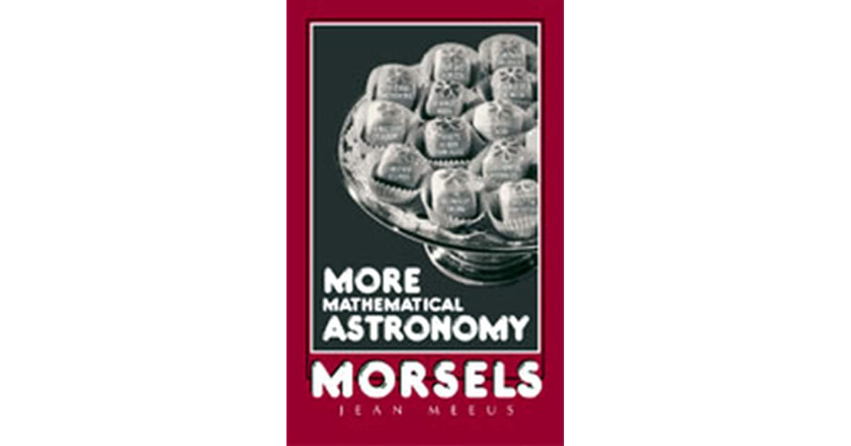 Mathematical Astronomy Morsels Ebook Download