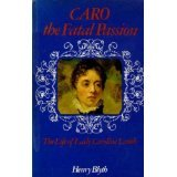 Caro - The Fatal Passion by Henry Blyth