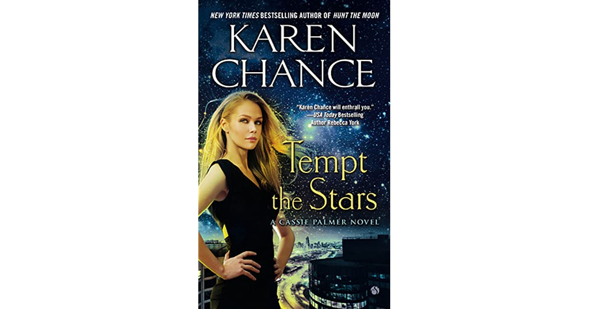 Tempt the Stars (Cassandra Palmer, #6) by Karen Chance