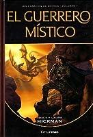 El guerrero místico (Cánticos de Bronce Vol.1)