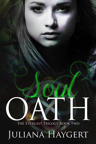 Soul Oath (Everlast, #2)