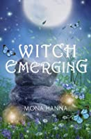 Witch Emerging (High Witch, #2)