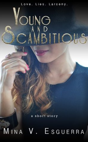 Young and Scambitious by Mina V. Esguerra