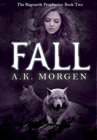 Fall (The Ragnarök Prophesies, #2)