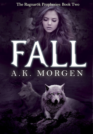 Fall (The Ragnarök Prophesies #2)