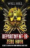 Zero Hour (Department 19, #4)