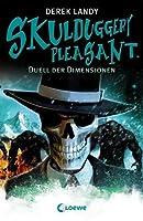Duell der Dimensionen (Skulduggery Pleasant, #7)
