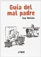 Guía del  mal padre (Guía del  mal padre, #1)