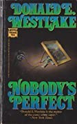 Nobody's Perfect (Dortmunder, #4)