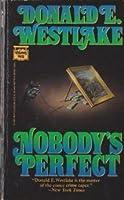 Nobody's Perfect (Dortmunder, #4)