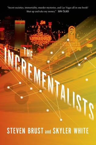 The Incrementalists by Steven Brust