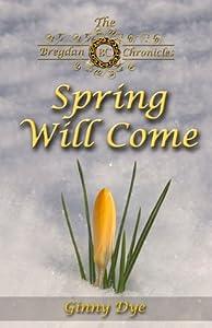 Spring Will Come (Bregdan Chronicles, #3)