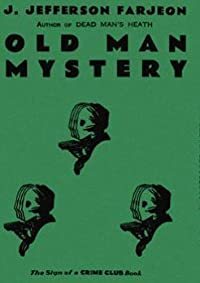 Old Man Mystery