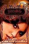 Succubus: An Erotic Companion (The Dream #4)