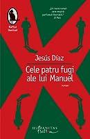 Cele patru fugi ale lui Manuel