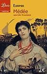 Médée, suivi des Troyennes