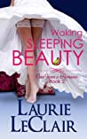Waking Sleeping Beauty (Once Upon A Romance, #2)