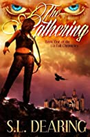 The Gathering (Lia Fail Chronicles, #1)