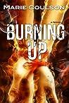 Burning Up (Bound Together, #2)