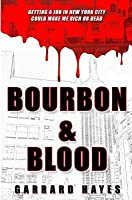 Bourbon & Blood