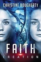 Faith Creation, All Lies Revealed