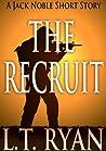 The Recruit (Jack Noble #0.5)