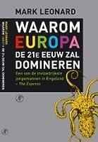 Waarom Europa de 21e eeuw zal domineren