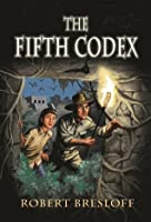 The Fifth Codex (The Mayan Adventure Series)