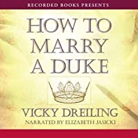 How to Marry a Duke (How To #1)