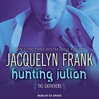 Hunting Julian (Gatherers, #1)