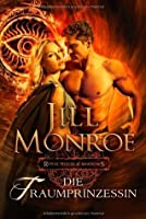 Die Traumprinzessin (Royal House of Shadows, #2)