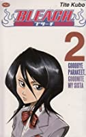 Bleach Vol. 2: Goodbye Parakeet, Goodnite My Sista