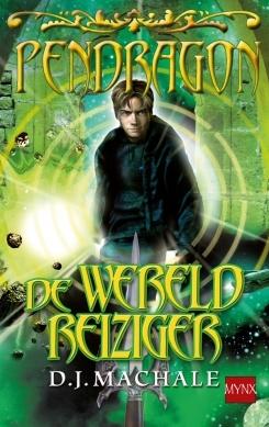 De wereldreiziger (Pendragon, #1)