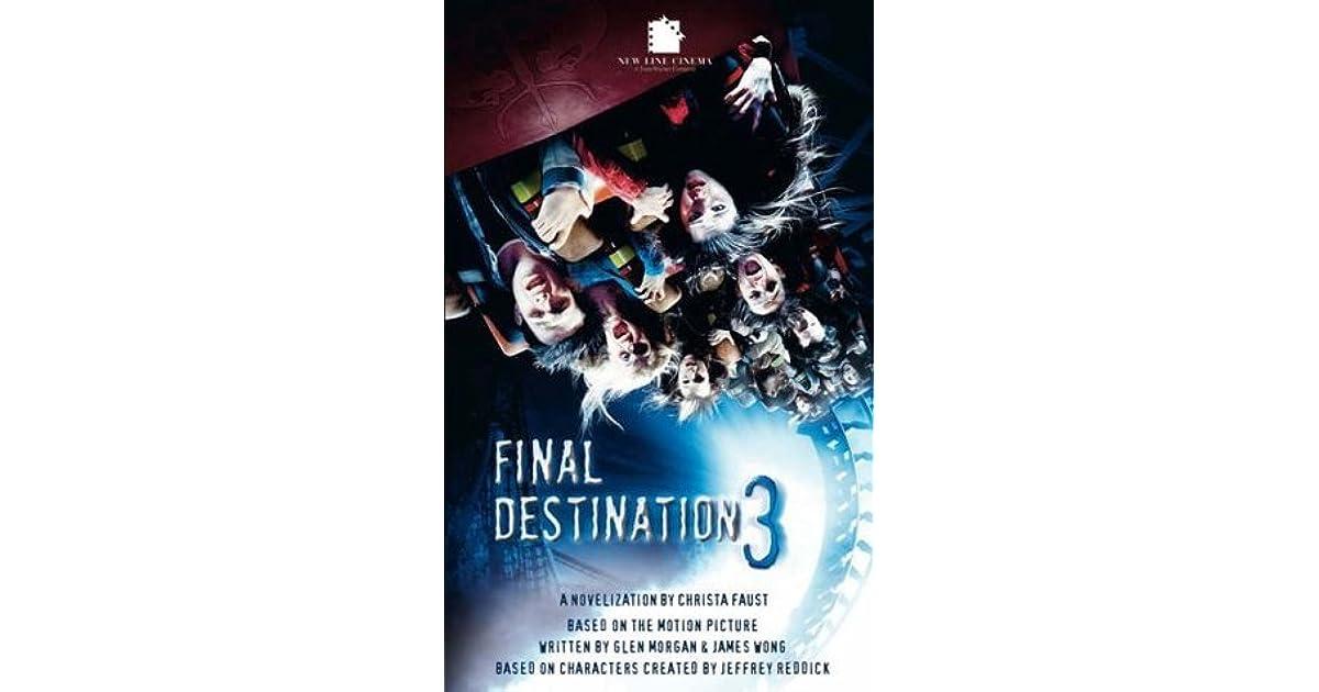 Final Destination 3 By Christa Faust