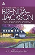 Wishes for Tomorrow: Westmoreland's Way / Hot Westmoreland Nights