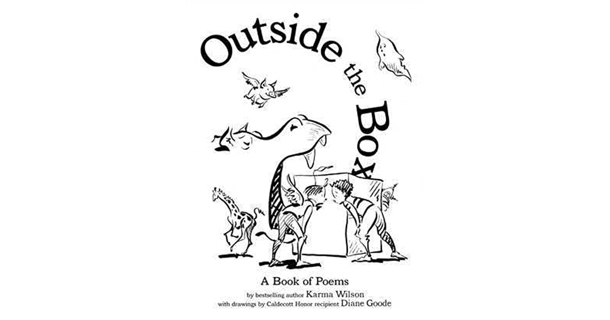 Outside the Box: A Book of Poems by Karma Wilson