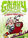 A Green Christmas! (Galaxy Zack, #6)