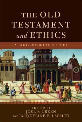 The-Old-Testament-and-Ethics-A-Book-by-Book-Survey