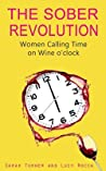 The Sober Revolution: Women Calling Time on Wine O'Clock