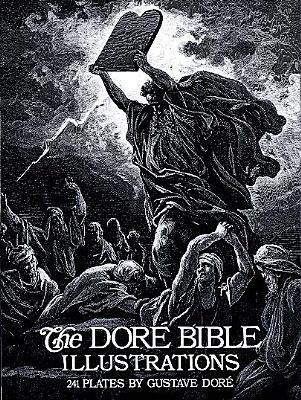 The Doré Bible Illustrations by Gustave Doré